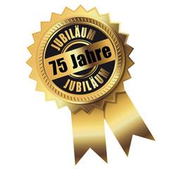 75 Jahre - Jubiläum gold