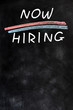 Now hiring - blank advertising on a blackboard