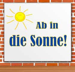 Plakat Poster Werbung - ab in die Sonne