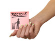 Note in Woman Hand Recycle