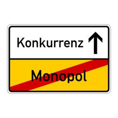 ortsschild monopol konkurrenz I