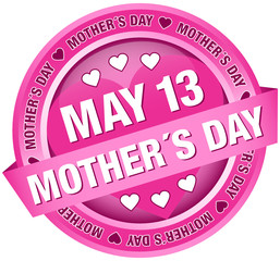 """Button Banner """"May 13 Mother´s Day"""" pink"""