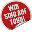 Sticker rot rund curl unten WIR SIND AUF TOUR!