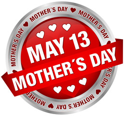 """Button Banner """"May 13 Mother´s Day"""" Red/Silver"""