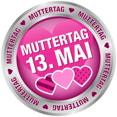 "Button ""Muttertag 13. Mai"" pink/silber"