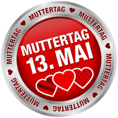 "Button ""Muttertag 13. Mai"" rot/silber"