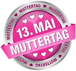 """Button Banner """"13. Mai Muttertag"""" pink/silber"""