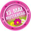 """Button Blumen """"13. Mai Muttertag"""" pink"""