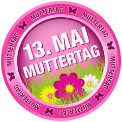 "Button Blumen ""13. Mai Muttertag"" pink"