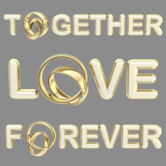 """Love"", ""together"", ""forever"" words isolated"