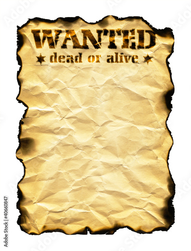 Old sheet of paper with burnt edges and words Wanted Dead or Ali