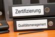 Zertifizierung und Qualitätsmanagement