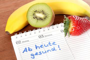 Ab heute gesund!