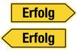 2 Pfeilschilder gelb ERFOLG