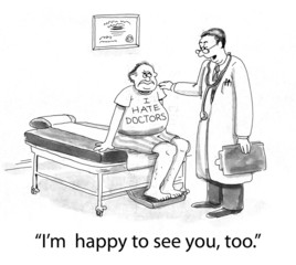 Patient Does Not Like Going to the Doctor