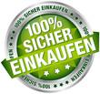 """Button Banner """"100% Sicher einkaufen"""" grün/silber"""