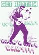 Постер, плакат: Get Rhythm