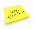 Notizzettel - Jetzt spenden!