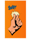 Pop art vector illustration.Hand snapping fingers