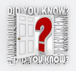 Did You Know Door Opening to Knowledge Facts Trivia