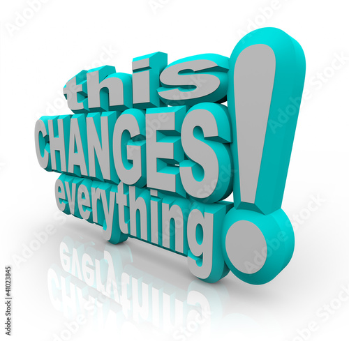 This Changes Everything Strategy Words to Improve and Evolve
