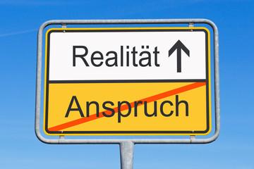 Anspruch und Realität