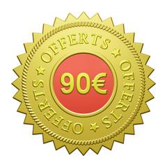 "Label ""90€ Offerts"""