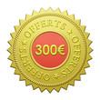 "Label ""300€ Offerts"""