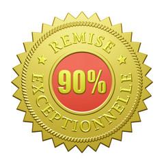 Remise Execptionnelle de 90%