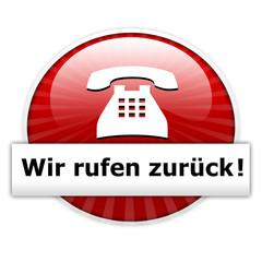 Wir rufen zurück!