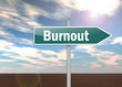 """Signpost """"Burnout"""""""