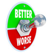 Better Vs Worse Toggle Switch Recover Good Health