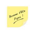 Post-it - Bonne fête papa - Fête des pères