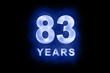 83 years text with blue glow