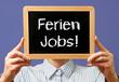Ferien Jobs !