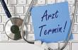 Arzt Termin
