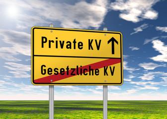 """Ortsschild """"Private KV / Gesetzliche KV"""""""