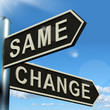 Change Same Signpost Showing That We Should Do Things Differentl