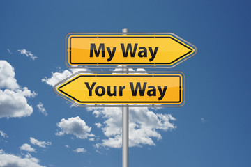 My way or your way?