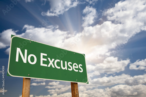 No Excuses Green Road Sign and Clouds