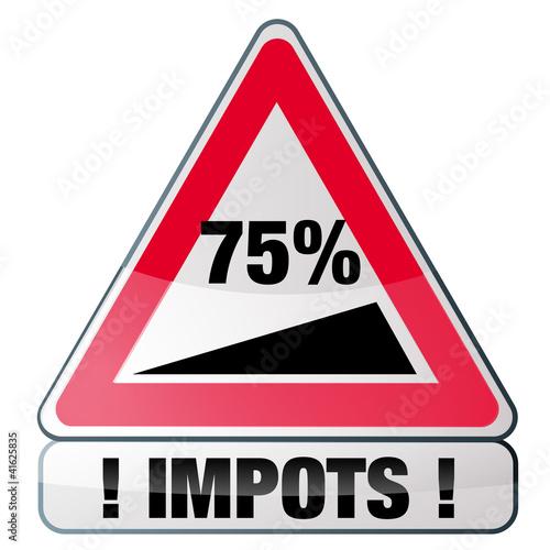 75% d'impots sur les revenus du travail, imposition
