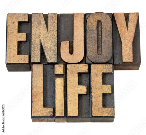 enjoy life in wood type