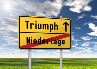 """Ortsschild """"Triumph / Niederlage"""""""
