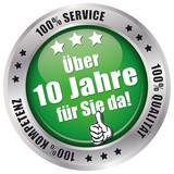 Über 10 Jahre für Sie da! - Button grün