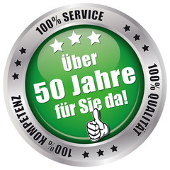 Über 50 Jahre für Sie da! - Button grün