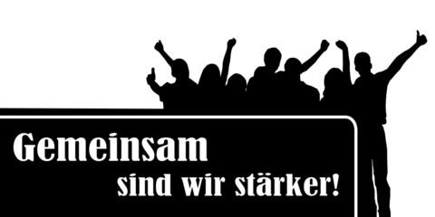 Personengruppe mit Plakat - gemeinsam stark