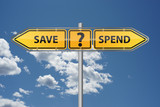 Save or spend? poster