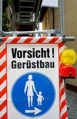 Vorsicht! Gerüstbau - Baustelle
