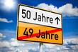 Ortseingangsschild mit 50 und 49 Jahre