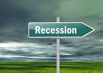 """Signpost """"Recession"""""""